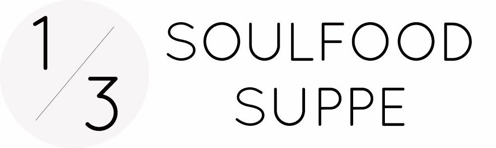 Soulfood suppen im Jänner SOAP|KITCHEN|STYLE