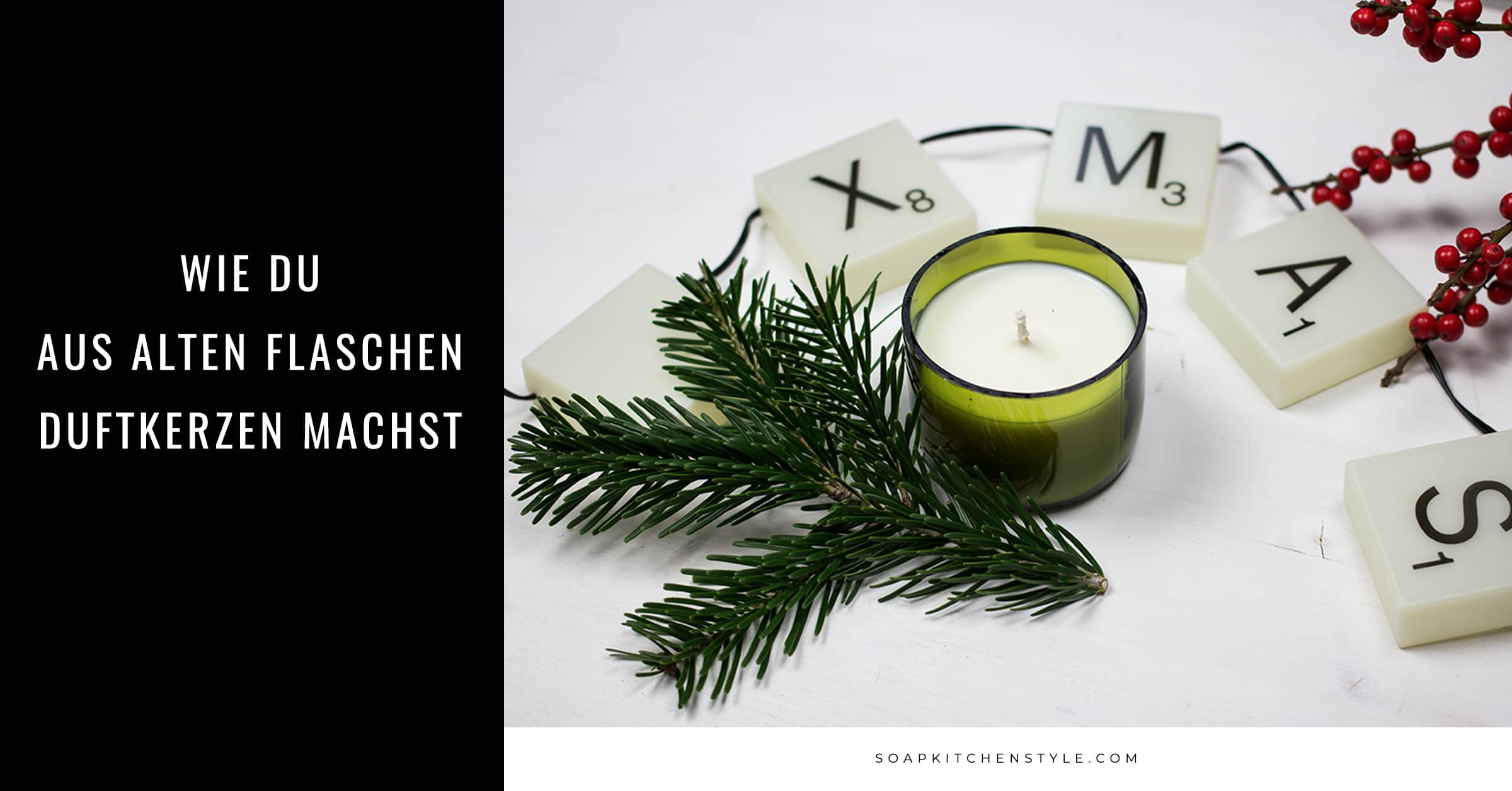 Duftkerzen-Flaschen-Upcycling |SOAP|KITCHEN|STYLE