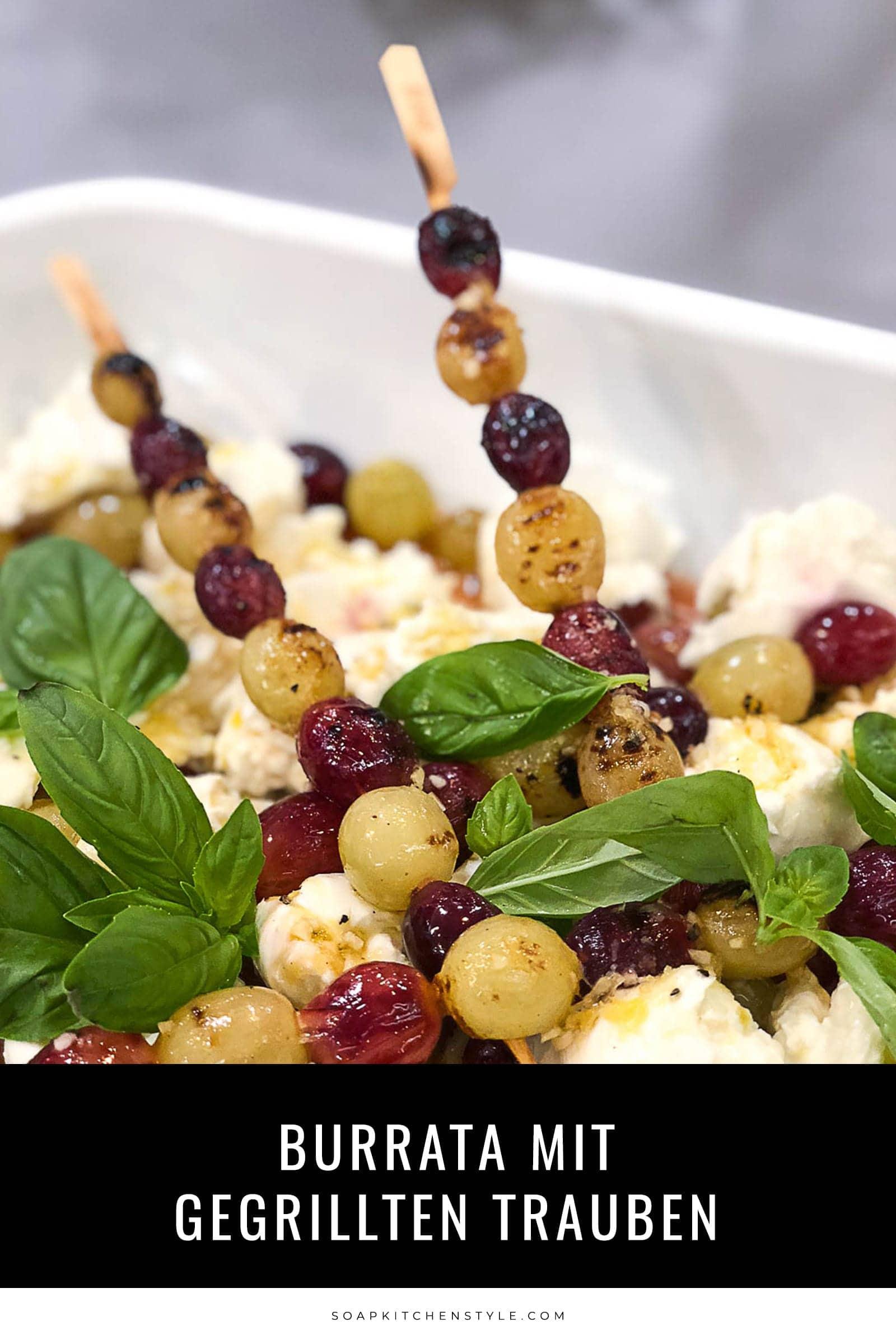 Burrata mit gegrillten Trauben | Herbstliches Menü |SOAP|KITCHEN|STYLE